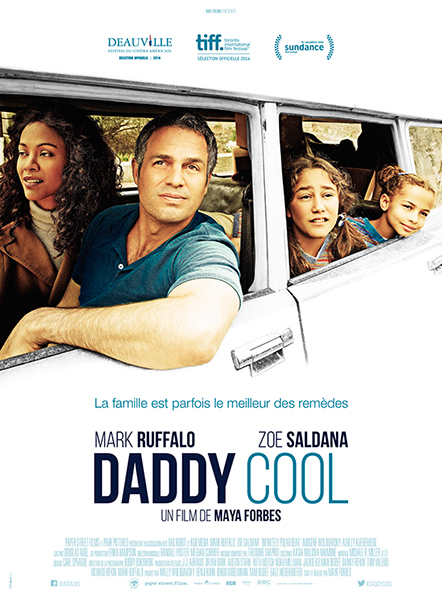 Daddy Cool, </br> un film de Maya Forbes