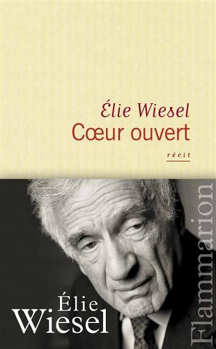 A coeur ouvert-Elie Wiesel-les boomeuses