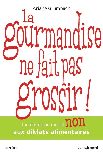 la-gourmandise-ne-fait-pas-grossir_ariane-grumbach_les-boomeuses_interview