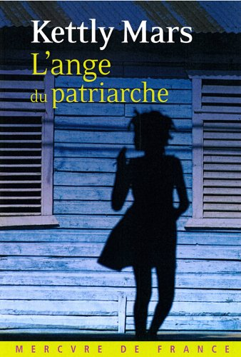 «L'Ange du patriarche» </br>de Kettly Mars