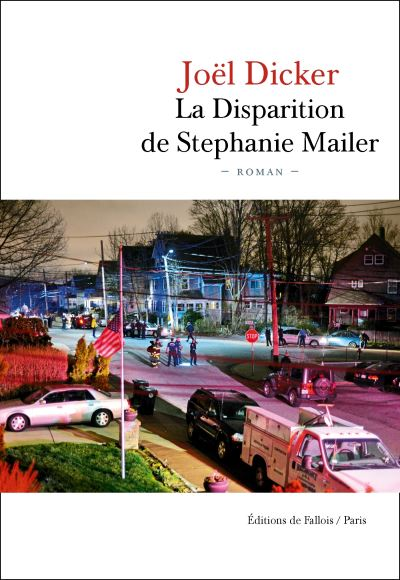 photo du livre de Joël Dicker-La disparition de Stephanie Mailer- représentant des voitures dans une petite ville