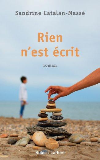 Rien n'est écrit le nouveau livre de Sandrine catalan-Massé