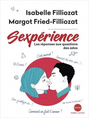 Sexperience Un Livre Intelligent Pour Les 13 25 Ans